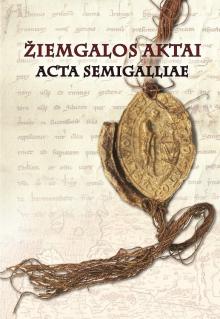 Žiemgalos aktai = Acta Semigalliae